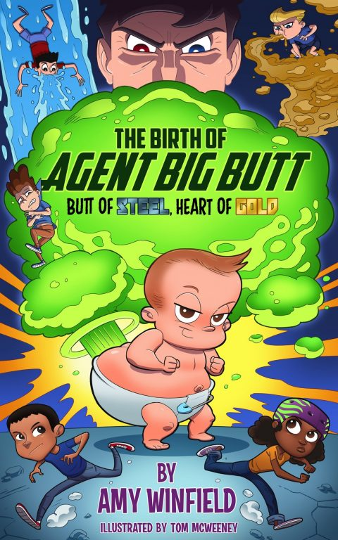 The Birth of Agent Big Butt - Book Cover